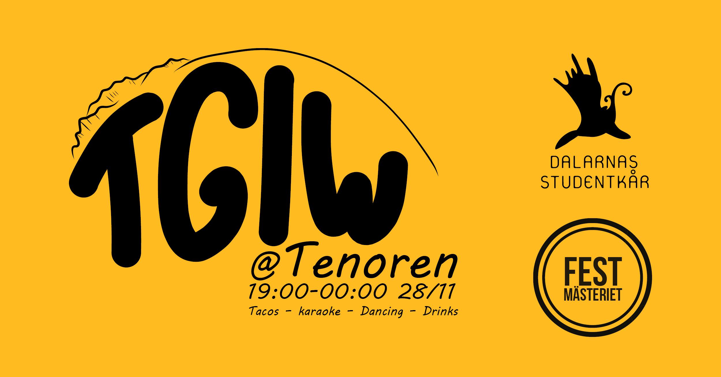 TGIW - Thank God it's Wednesday. Varannan vecka serverade Tenoren en Pizza/Taco buffé. Denna eventbild användes användes för premiärkvällen. Till denna bild gjordes även en flyer i samma stil